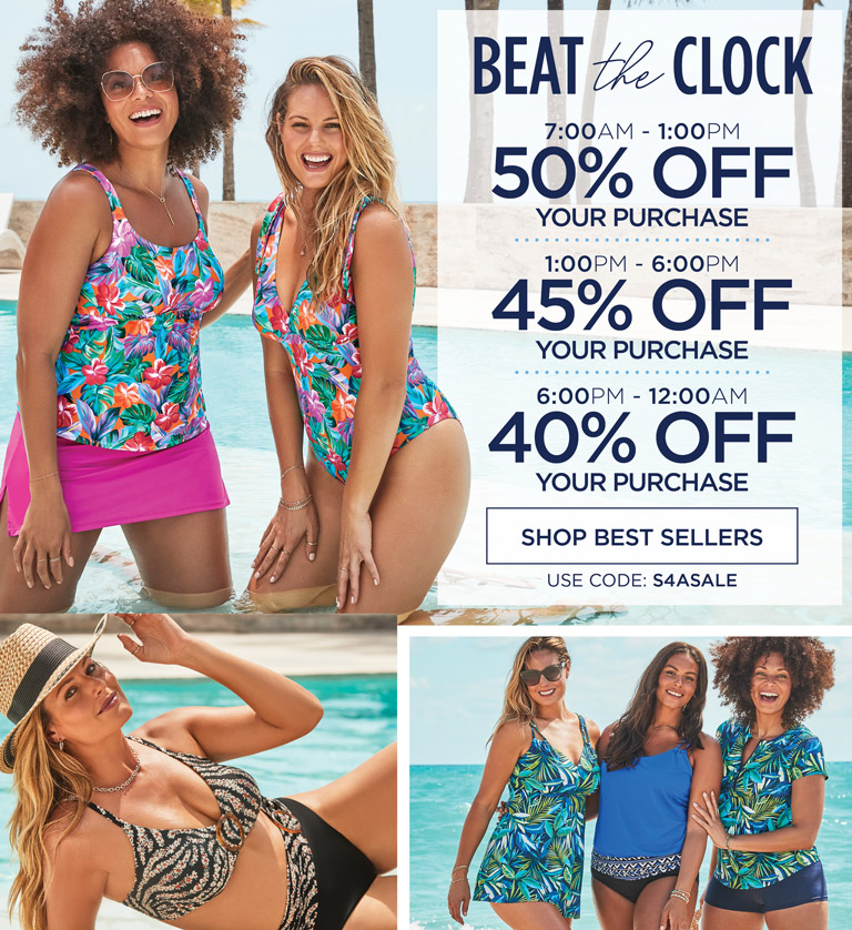 BEAT THE CLOCK - 7AM - 1PM 50% OFF YOUR PURCHASE - 1PM - 6PM 45% OFF YOUR PURCHASE - 6PM - 12AM 40% OFF YOUR PURCHASE - USE CODE: S 4 A SALE