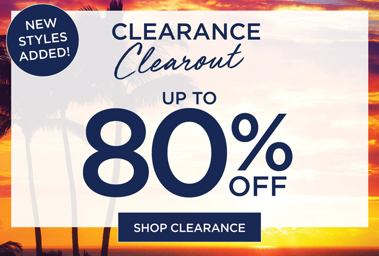 Clearance Clearout - UP TO 80% OFF - SHOP NOW