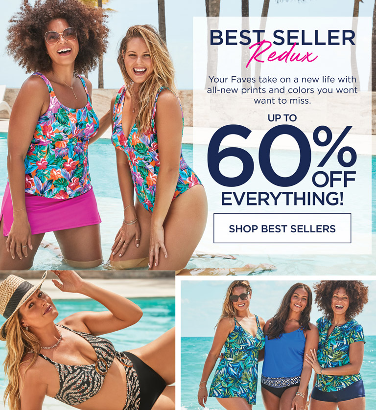 BEST SELLER REMIX - Your Faves take on a bew life with all-new prints and colors you won't want to miss. - up to 60% OFF EVERYTHING! - Shop Best Sellers