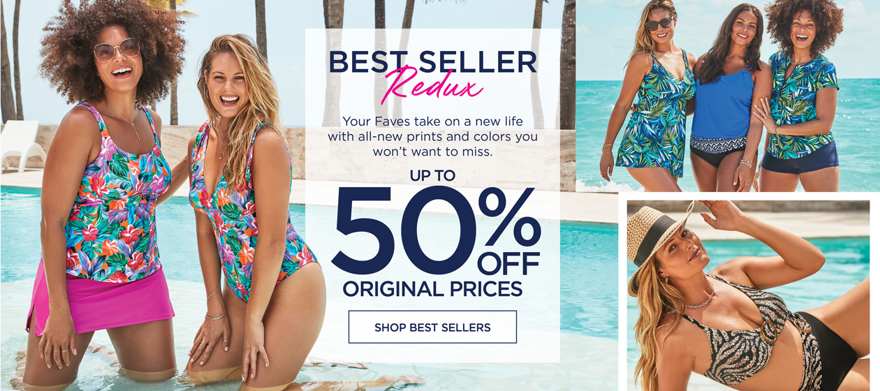 BEST SELLER REMIX - Your Faves take on a bew life with all-new prints and colors you won't want to miss. - up to 50% OFF ORIGINAL PRICES! - Shop Best Sellers